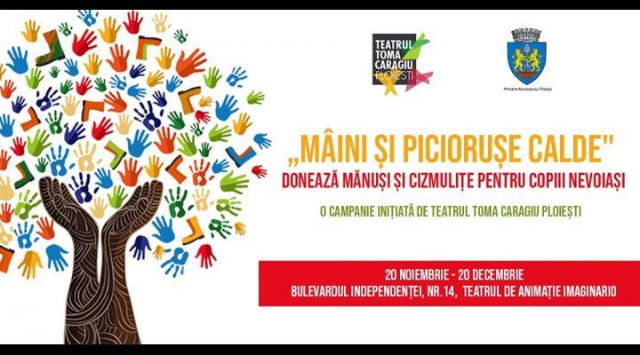 Fapte bune: Campanie umanitară - Mâini și piciorușe calde, inițiată de Teatrul Toma Caragiu Ploiești