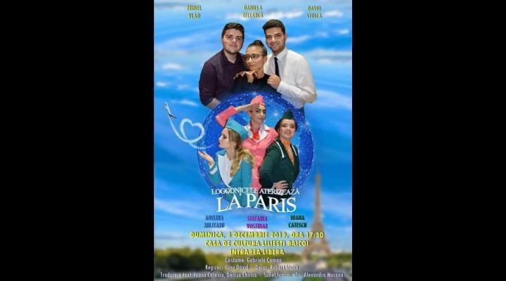 """Spectacolul """"Logodnicele aterizează la Paris"""" al trupei HAR din Baicoi va fi pus in scena si pe 15 decembrie"""