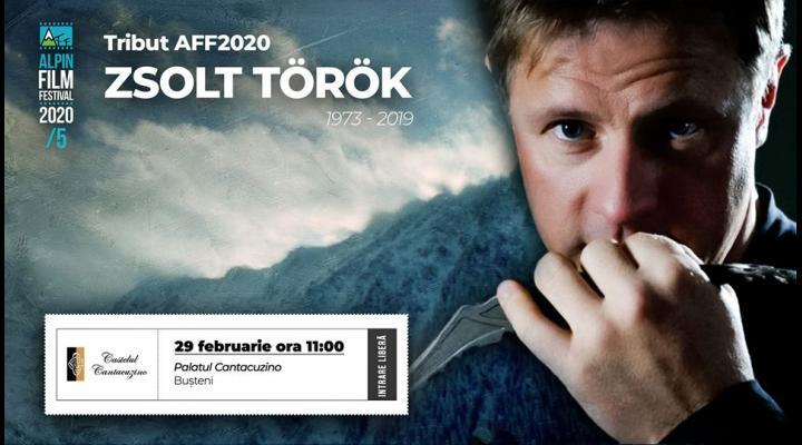 Alpin Film Festival 5, un tribut adus alpinistului Zsolt Török/Ediția a V-a se va desfășura la Bușteni