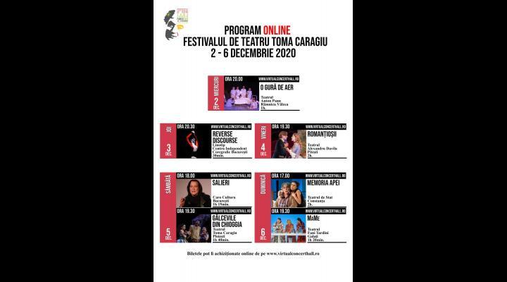 Ce spectacole putem urmari in cadrul Festivalului de Teatru Toma Caragiu