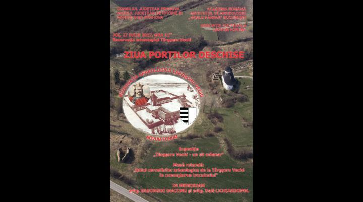 ZIUA PORȚILOR DESCHISE, la Rezervația Arheologică Târgșoru Vechi, pe 27 iulie