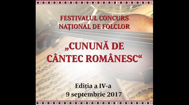 """Se fac înscieri la Festivalul Concurs Național de Folclor """"Cunună de Cântec Românesc"""""""