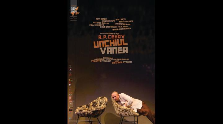 """Premiera la Teatrul Toma Caragiu - spectacolul """"Unchiul Vanea"""" - drama unor personaje neimplinite care dau nastere unor reflectii profunde despre iubire, curaj, neputinta"""