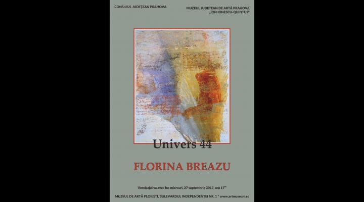 Expoziție semnată de artistul plastic Florina Breazu, la Ploiești