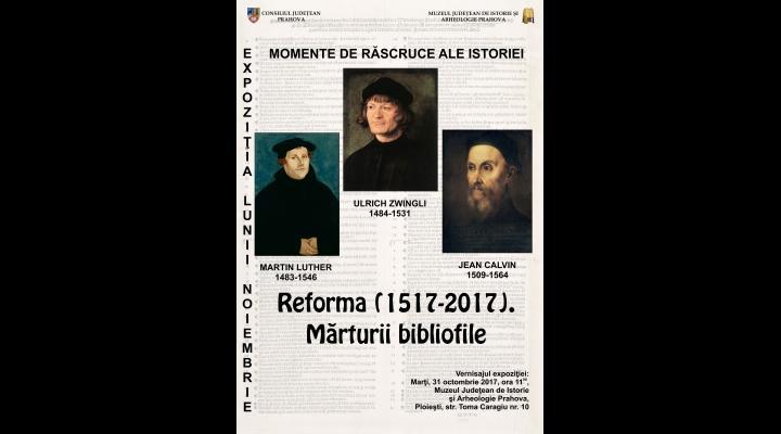 Ediţii de epocă ale Bibliei traduse de Martin Luther şi Urlich Zwingli vor putea fi văzute la Muzeul de Istorie