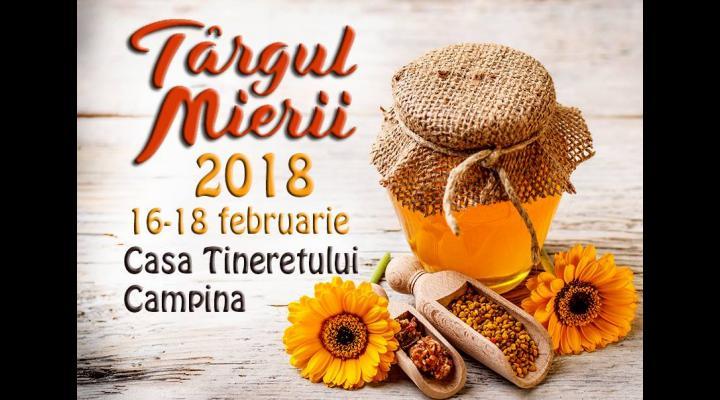 Cand va avea loc Targul Mierii Campina 2018