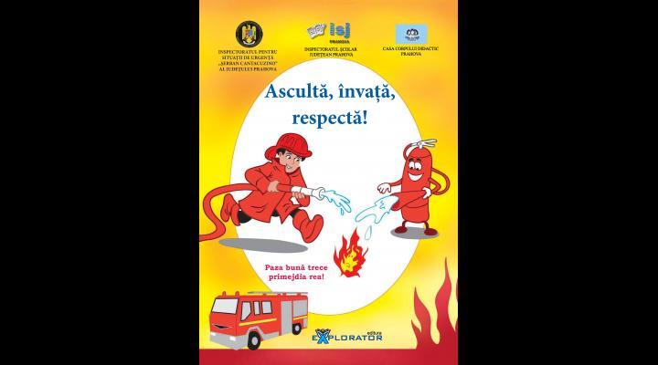 """ISU Prahova lanseaza cel de-al treilea caiet intitulat """"Învață, ascultă, respectă!"""""""