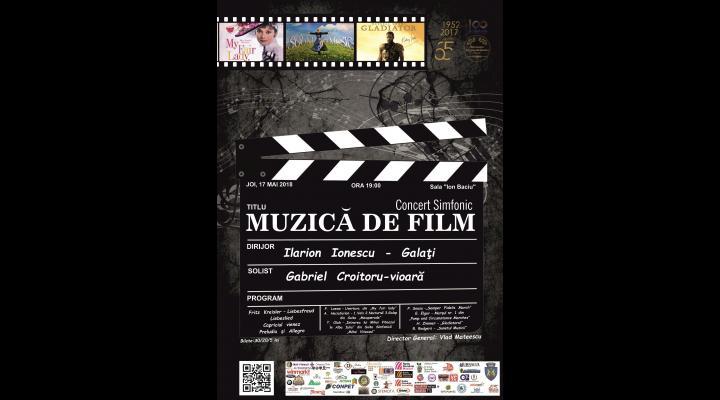 Concert cu muzica de film sustinut pe 17 mai de Orchestra Simfonica a filarmonicii ploiestene