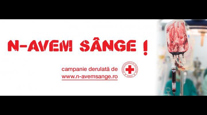"""Campania """"N-avem sânge"""", la Ploiești. Află unde poți dona sânge!"""