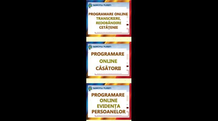 Programari on-line pentru buletine si casatorii, la Ploiesti