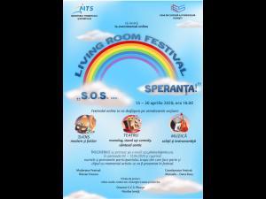 """Se fac înscrieri pentru LIVING ROOM FESTIVAL """"S.O.S. ... SPERANȚA!"""", eveniment ce se va derula online pe pagina de Facebook a C.C.S. Ploiești"""