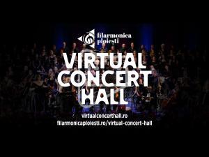 Filarmonica ploieșteană a lansat Virtual Concert Hall, unde puteți urmări non-stop, mai multe înregitrări ale evenimentelor instituției