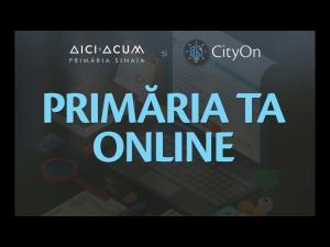 Primăria Sinaia mută toate serviciile publice în ONLINE/Platforma CityOn Sinaia, lansată
