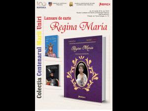 """""""Regina Maria"""", lansare de carte la Muzeul Judetean de Istorie şi Arheologie Prahova"""