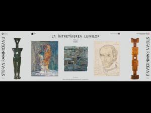 """Expoziție de pictură, desen, obiect și sculptură -  """"La întretăierea lumilor"""" -  Ștefan Râmniceanu."""