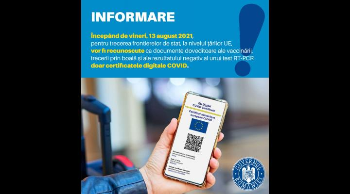 De vineri, 13 august,  doar certificatele digitale COVID pentru ieșirea din țară